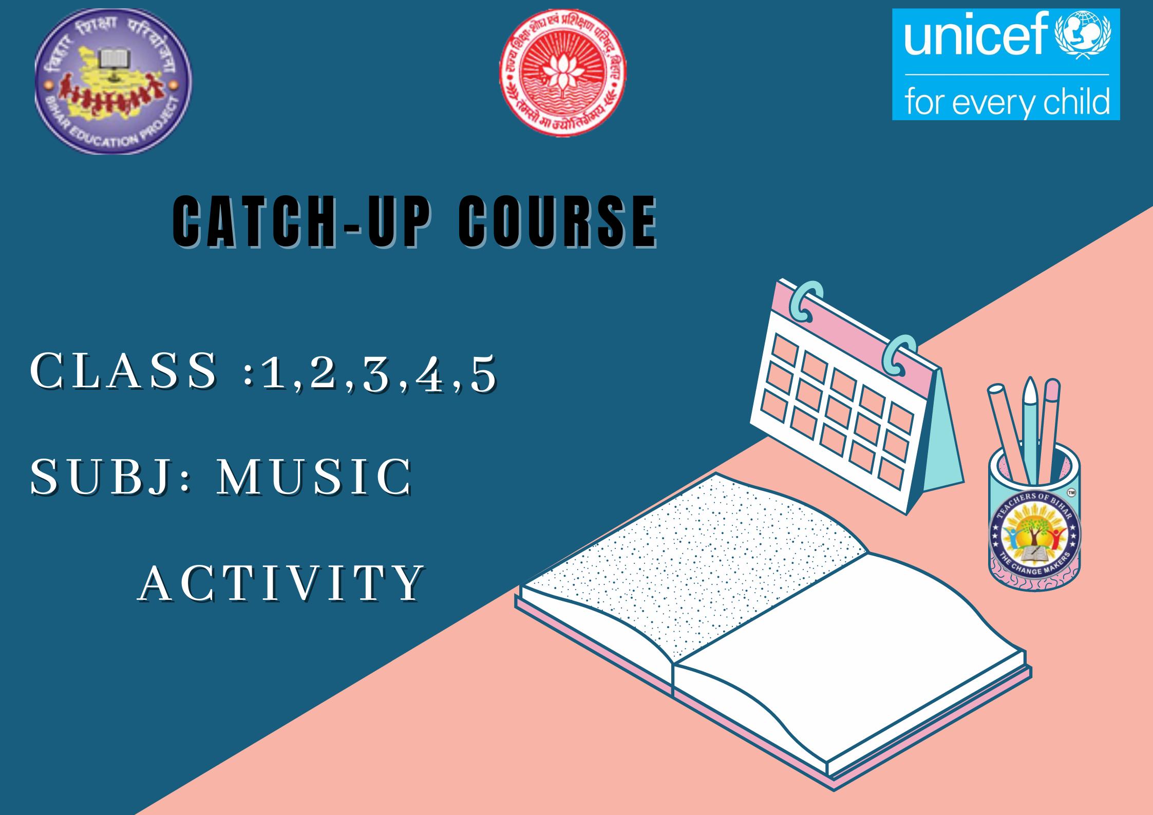 Music Activity - Catch-Up Class 1-5