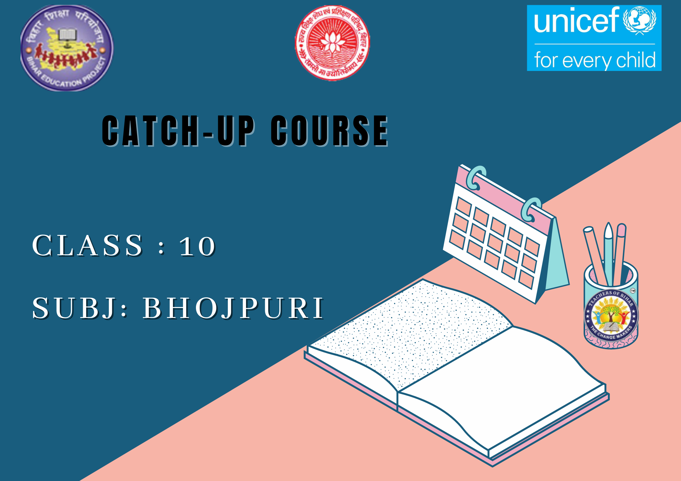 Click to view Bhojpuri -Catch Up Course Class 10