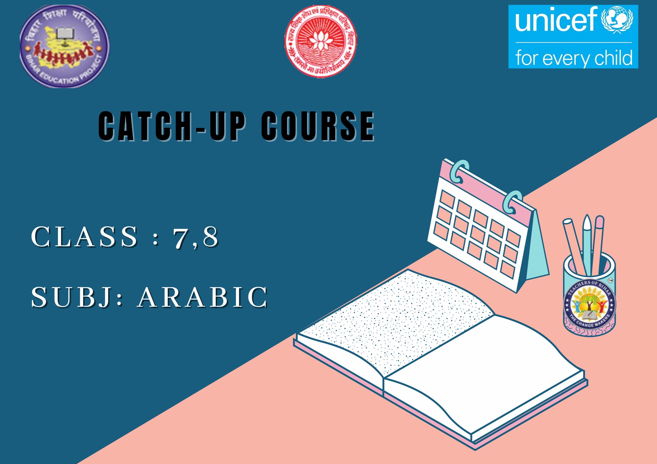Arabic -Catch Up Course Class 7-8