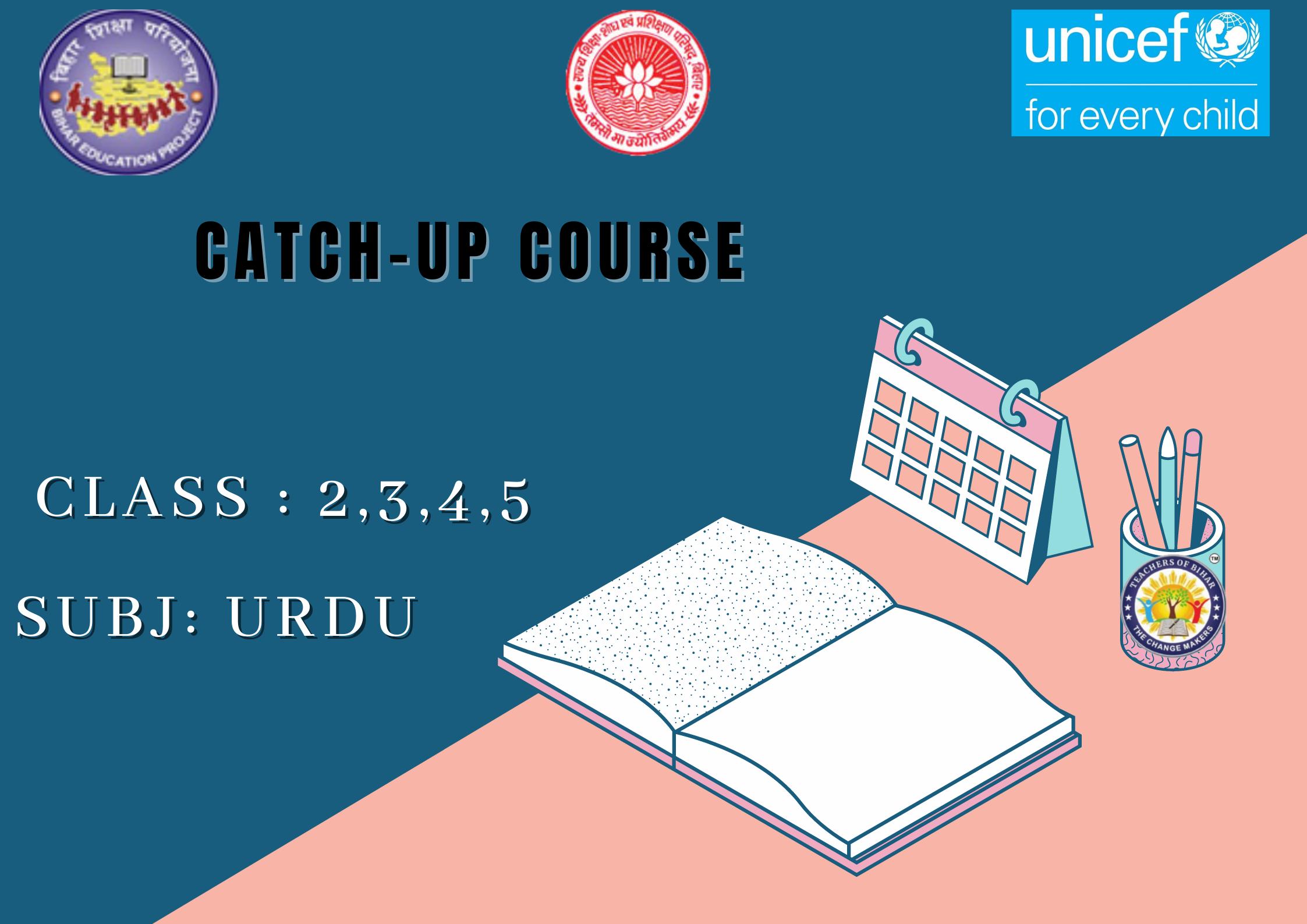 Urdu -Catch Up Course Class 2-5