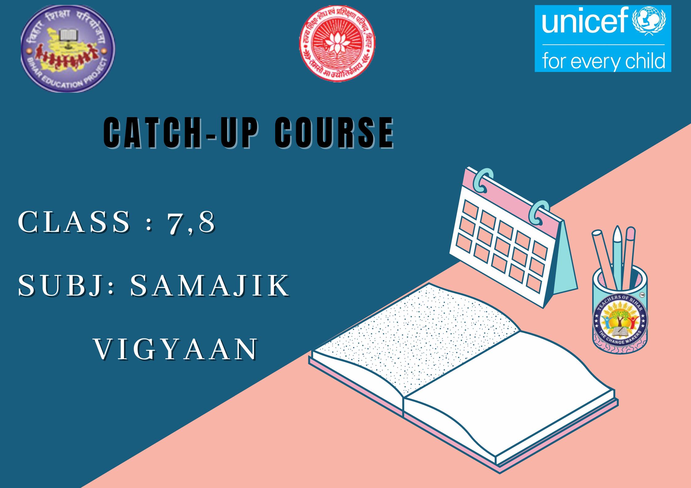 Samajik Vigyaan -Catch Up Course Class 7,8